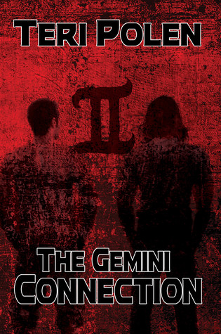 Teri Polen The Gemini Connection book cover.  Strains of red splattered over the silhouettes of two men.